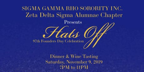 Zeta Delta Sigma Chapter of Sigma Gamma Rho - Founders' Day Hats Off 2019 tickets