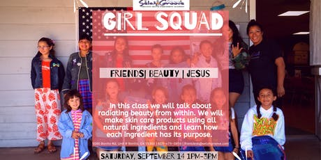 Girl Squad: Radiate Beauty Skin Care Class tickets