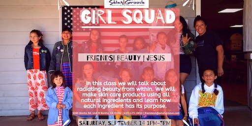 Girl Squad: Radiate Beauty Skin Care Class