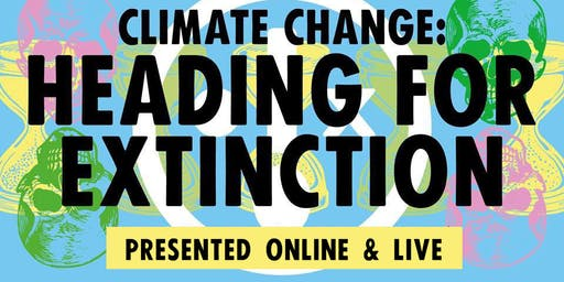 Heading For Extinction (Chelmsford) : Online Version