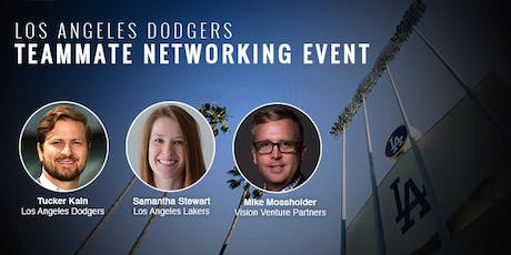 2019 Los Angeles Dodgers Teammate Networking Event tickets