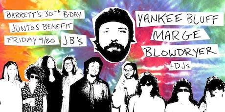 Barrett's Birthday Juntos Benefit with Yankee Bluff & Friends! tickets