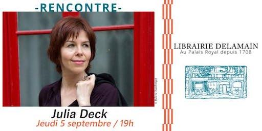 Littérature : Rencontre avec Julia  Deck
