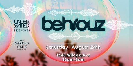 BEHROUZ (ALL NIGHT SET) AT THE SAYERS CLUB tickets