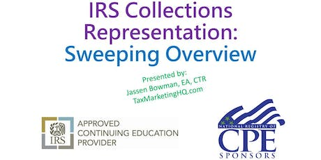 A Sweeping Overview of IRS Collections Representation tickets