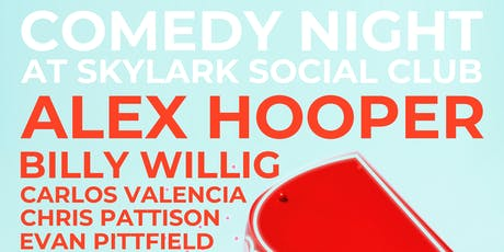 Comedy Night at Skylark Social Club, Featuring: Alex Hooper tickets