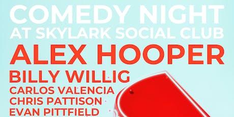 Comedy Night at Skylark Social Club, Featuring: Alex Hooper tickets