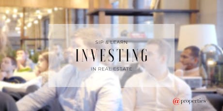 Sip & Learn: Investing in Real Estate tickets