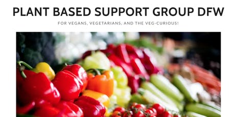 Plant Based Support Group DFW (DECEMBER) tickets