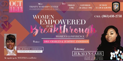 Women Empowered for Breakthrough Conference   October 11th-13th 2019
