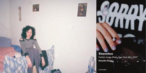 Natasha Stagg on Sleeveless