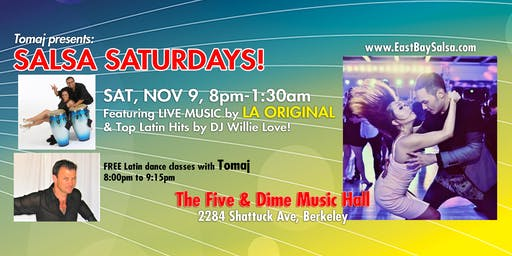 SALSA SATURDAYS in Berkeley - SAT. NOV. 9 with LIVE MUSIC by La Original!
