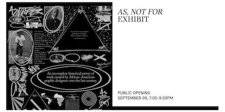 AS, NOT FOR EXHIBIT PUBLIC OPENING tickets