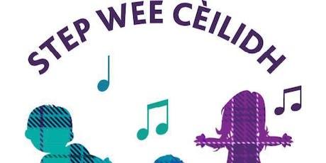 Step Wee Cèilidh - 11am tickets