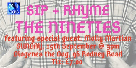 Sip + Rhyme : The Nineties Edition tickets