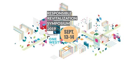 Responsible Revitalization Symposium