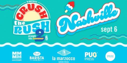 Crush the Rush 2 - Nashville