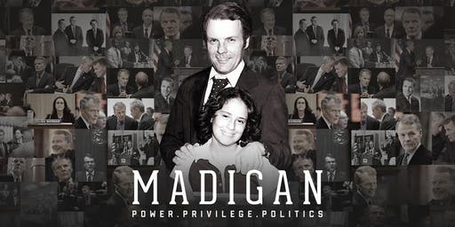 "Documentary Screening: ""Madigan: Power. Privilege. Politics."""