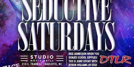 SO SEDUCTIVE SATURDAYS GIVE BACK tickets