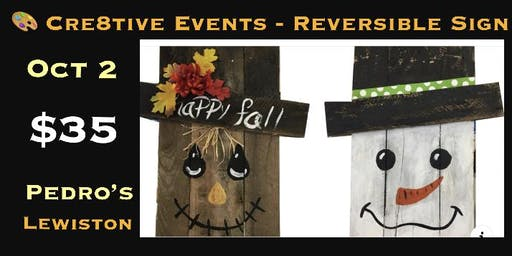 $35 LARGE REVERSIBLE Wood Sign - Paint Night @ Pedro's Lewiston