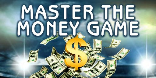 Master The Money Game