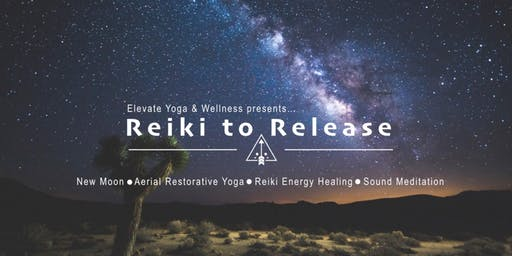 Reiki to Release: New Moon Restore, Reiki & Meditation