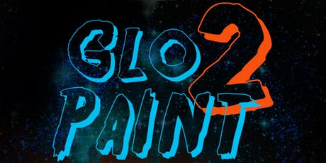Glo Paint 2 tickets