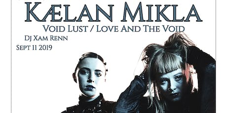 Kælan Mikla / Void Lust / Love and the Void / at Space in San Diego boletos