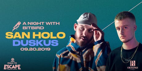 San Holo w/ Duskus: A Night With Bitbird tickets