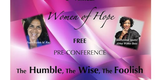 The Humble, The Wise & The Foolish Pre-Conference