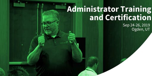 L2L Administrator Training & Certification Sep 24-26, 2019 - Ogden, UT