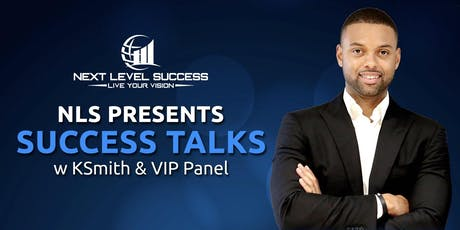 Success Talks w/ KSmith & VIP Panel: SMART MONEY tickets