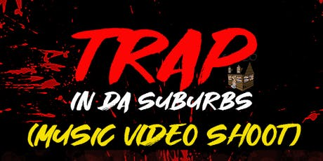 TRAP IN DA SUBURBS  tickets