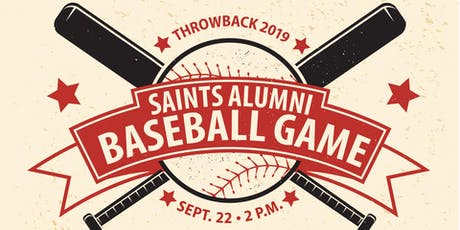 Throwback 2019: Saints Alumni Baseball Game tickets