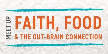 Revelation Wellness Meetup: Faith, Food and Gut-Brain Connection tickets