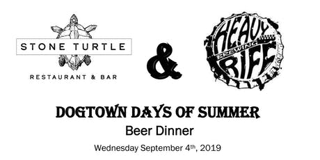 "Stone Turtle & Heavy Riff ""Dogtown Days of Summer"" Beer Dinner tickets"