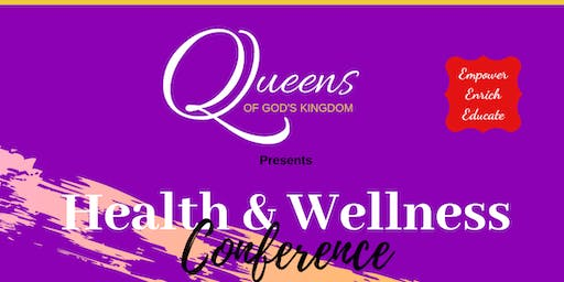 Queens of God Health & Wellness Conference
