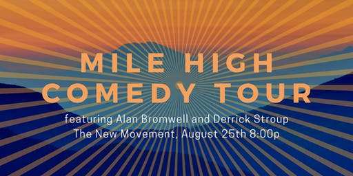The Mile High Stand-Up Comedy Tour