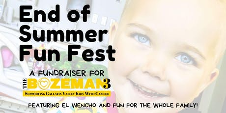 End of Summer Fun Fest by The Bozeman 3 tickets