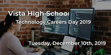 Vista High School - Technology Careers Day 2019 tickets