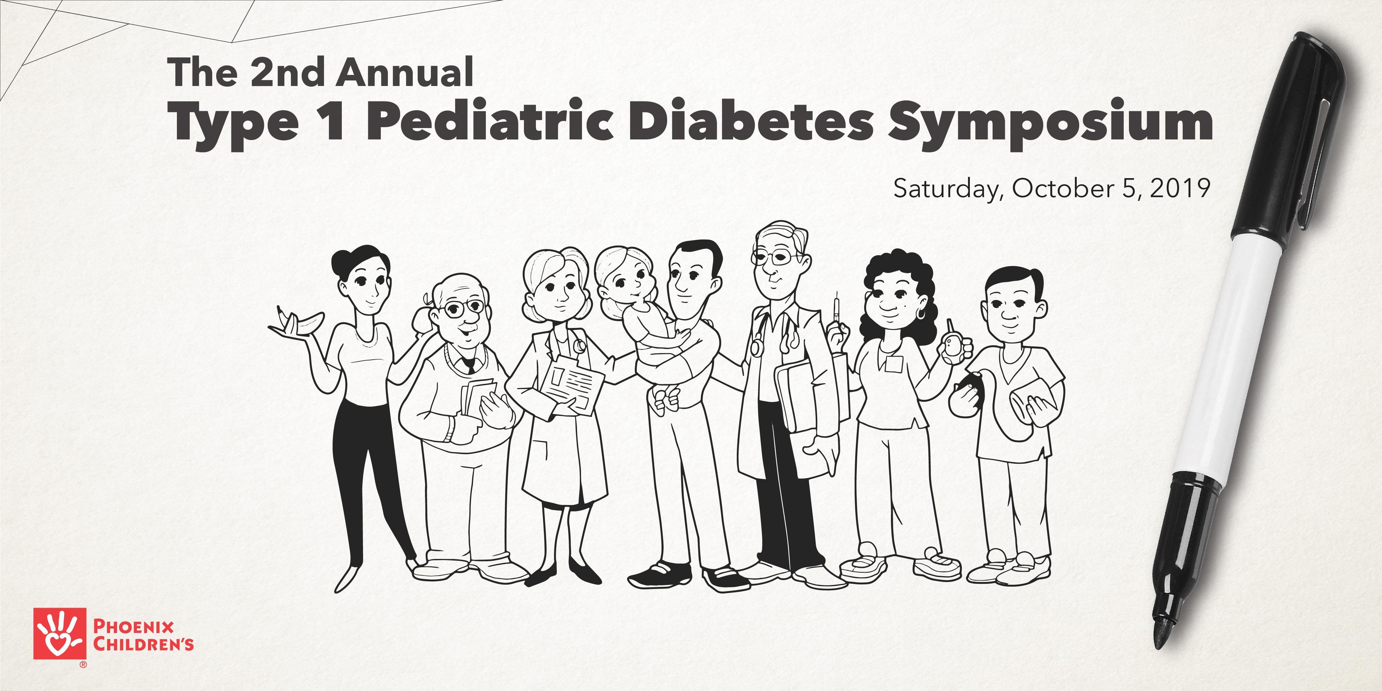 Phoenix Children's 2nd Annual Pediatric Type 1 Diabetes Symposium 2019