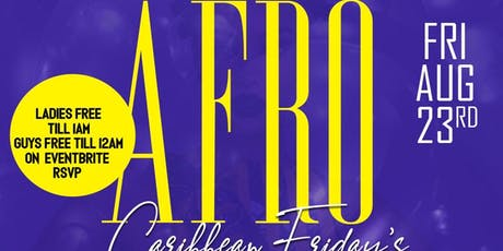 AFRO CARIBBEAN FRIDAY'S tickets