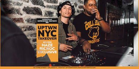 UPTWN NYC TAKE OVER | Summer Series Week 8: DJ HAZE + DJ RIC ROC tickets