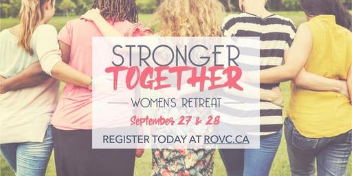 ROVC Women's Retreat 2019 - Stronger Together