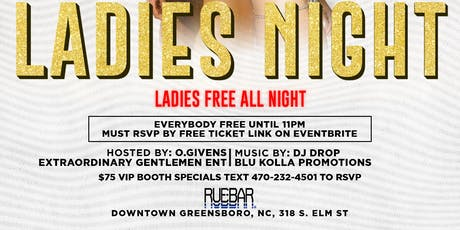 Ladies Night Every Saturday (Ladies Free ALL Night) RSVP in link tickets