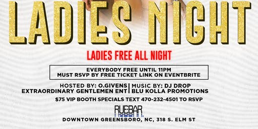 Ladies Night Every Saturday (Ladies Free ALL Night) RSVP in link