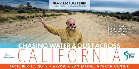 Film and Lecture Series: Chasing Water & Dust Across California tickets