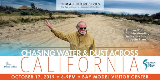 Film and Lecture Series: Chasing Water & Dust Across California