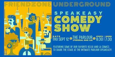 Friendzone Underground Comedy Show