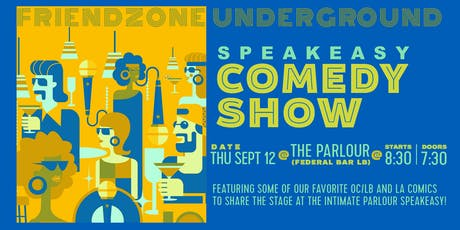 Friendzone Underground Comedy Show  tickets